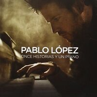 Pablo López - Once Historias Y Un Piano