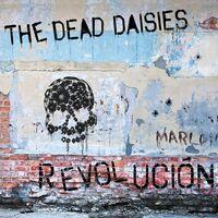 The Dead Daisies - Revolucion [Import]