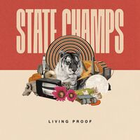 State Champs - Living Proof [Indie Exclusive Limited Edition White LP]