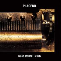 Placebo - Black Market Music [Limited Edition] [Reissue] (Uk)