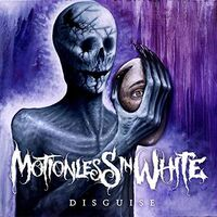 Motionless In White - Disguise (Can)