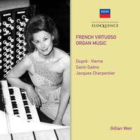 Gillian Weir - French Virtuoso Organ Music