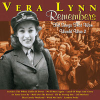 Vera Lynn - Remembers: The Songs That Won World War 2 (Hol)