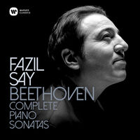 Fazil Say - Beethoven: Complete Piano Sonatas