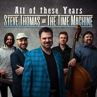 Steve Thomas - All Of These Years