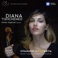 Diana Tishchenko - Strangers In Paradise