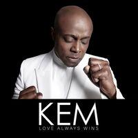 Kem - Love Always Wins