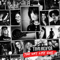 Tom Keifer - The Way Life Goes (Deluxe Edition) (Colored Vinyl)