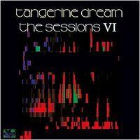 Tangerine Dream - Sessions VI