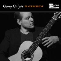 Georg Gulyas - Georg Gulyas Plays Barrios
