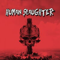 Human Slaughter - Human Slaughter