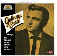 Johnny Cash - Johnny Cash Sings The Songs That Made Him Famous