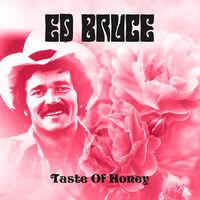 Ed Bruce - Taste Of Honey (Mod)