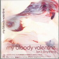 My Bloody Valentine - Isn't Anything (Jpn)