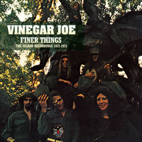 Vinegar Joe - Finer Things: Island Recordings 1972-1973 [Remastered]