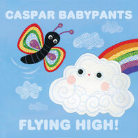 Caspar Babypants - Flying High!