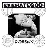 Eyehategod - Dopesick (Reis)