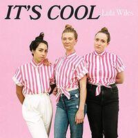 Lula Wiles - It's Cool (Ltd)