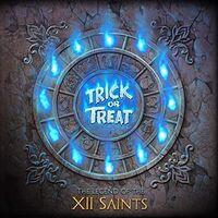 TRICK OR TREAT - Legend Of The Xii Saints