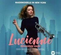 Renaudin-Lucienne Vary / Bbc Co / Elliott,Bill - Mademoiselle In New York [Digipak]