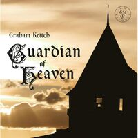 Graham Keitch - Guardian Of Heaven