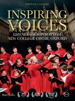 Edward Higginbottom / New College Choir Oxford - Inspiring Voices