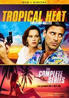 Tropical Heat Complete Series - Tropical Heat: The Complete Series