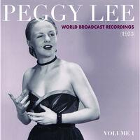 Peggy Lee - World Broadcast Recordings 1955, Vol 1 [RSD Drops 2021]