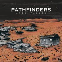 Pathfinders - Ares Vallis [Digipak]