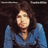 Frankie Miller - Once In A Blue Moon (Uk)