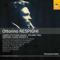 Respighi / Giovanna Gatto - Complete Piano Music 2