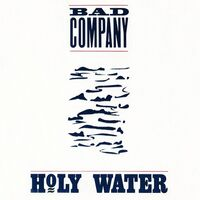 Bad Company - Holy Water (Audp) (Blue) [Clear Vinyl] [180 Gram] (Aniv)