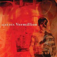 Alex Rex - Vermillion [LP]