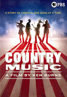Country Music - A Film By Ken Burns - Country Music - A Film By Ken Burns
