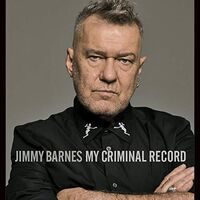 Jimmy Barnes - My Criminal Record [Import Limited Edition Deluxe]