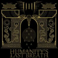 Humanity's Last Breath - Abyssal [2LP]