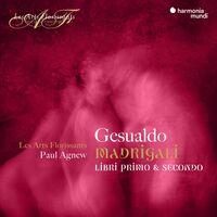 Les Arts Florissants - Gesualdo: Madrigali Books 1 & 2