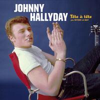 Johnny Hallyday - Tete A Tete Plus Retiens La Nuit [Deluxe Gatefold 180-Gram Vinyl WithBonus Tracks]