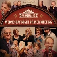 Country Family Reunion: Wednesday Night / Various - Country Family Reunion: Wednesday Night Prayer Meeting
