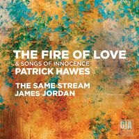 Hawes / Same Stream / Jordan - Fire of Love