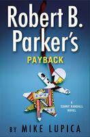 Mike Lupica - Robert B. Parker's Payback: A Sunny Randall Novel