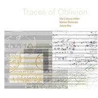 Stefan Ostersjo - Traces of Oblivion