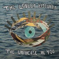The Lonely Biscuits - The Universe In You [LP]