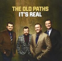 Old Paths - It's Real