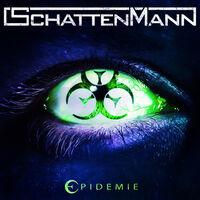 Schattenmann - Epidemie [Digipak]