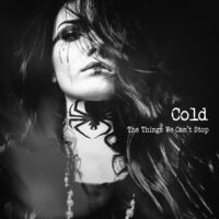Cold - The Things We Can't Stop [LP]