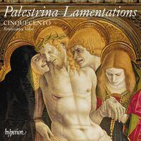 Cinquecento - Palestrina: Lamentations