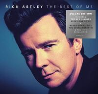 Rick Astley - The Best of Me [Deluxe Edition]