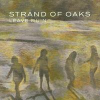 Strand Of Oaks - Leave Ruin (Moss Green Vinyl) [Colored Vinyl] (Grn)