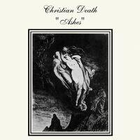 Christian Death - Ashes (Ltd) (Wht)